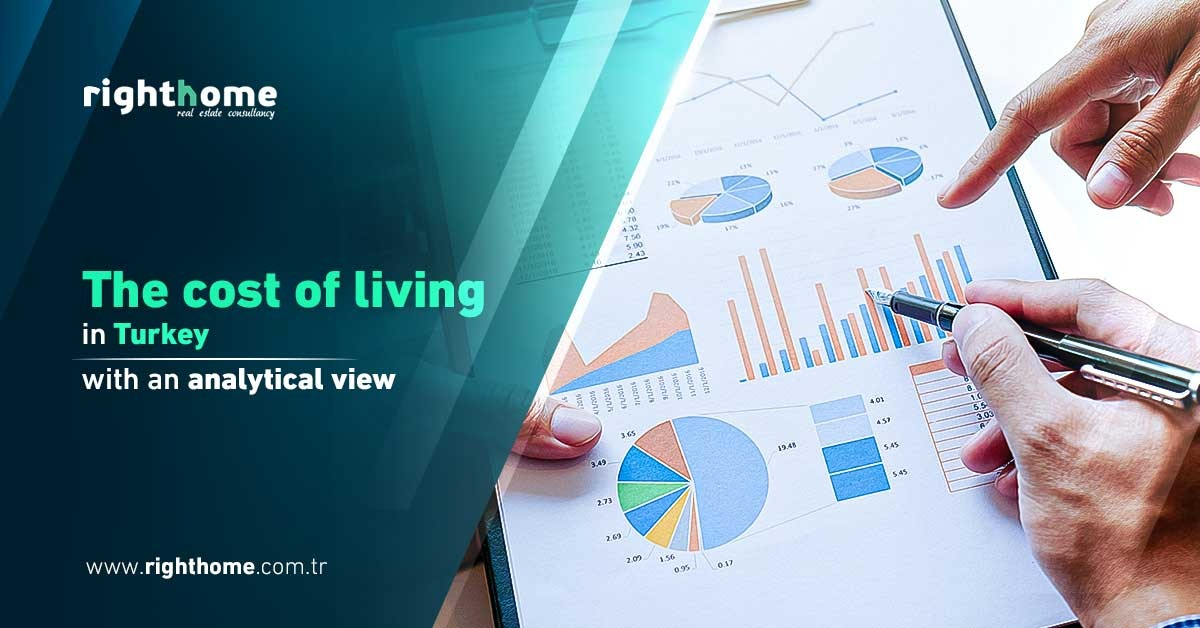 The cost of living in Turkey with an analytical view