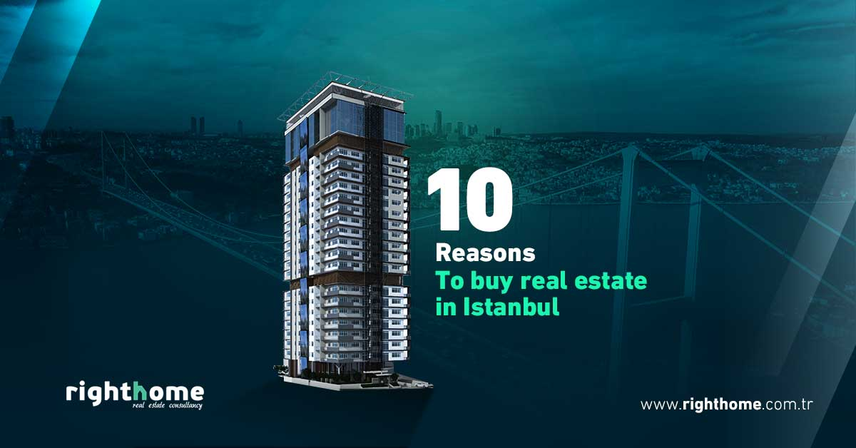 10 reasons to buy real estate in Istanbul