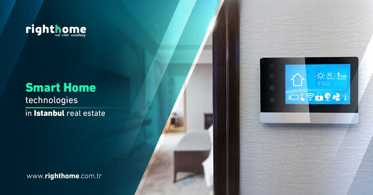 Smart home technologies in Istanbul real estate